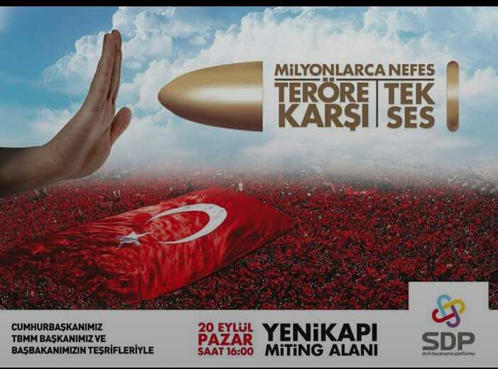 """""""Des millions de voix unanimes contre le terrorisme"""" tract annonçant le meeting de l'AKP à Istanbul le 20 octobre 2015"""